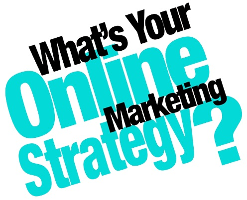 what is your online strategy