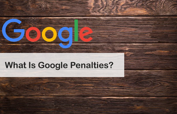 What is Google Penalties?